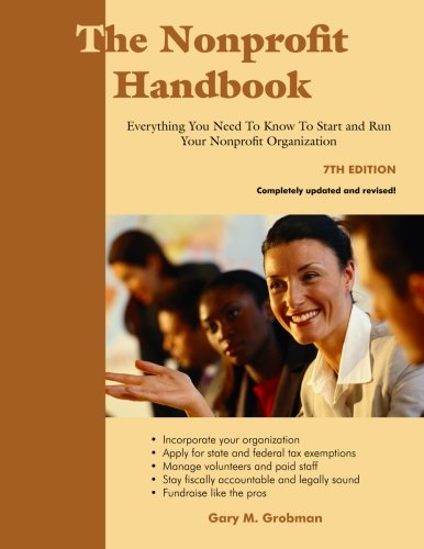 9781929109463: The Nonprofit Handbook: Everything You Need To Know To Start and Run Your Nonprofit Organization