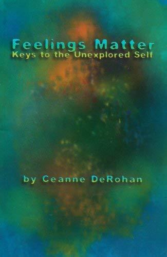 9781929113095: Feelings Matter: Keys to the Unexplored Self