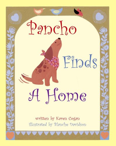 Pancho Finds A Home: Karen Cogan