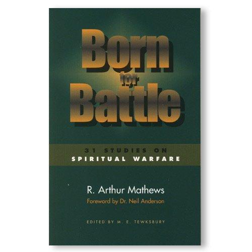 9781929122066: Born for Battle : 31 Studies on Spiritual Warfare