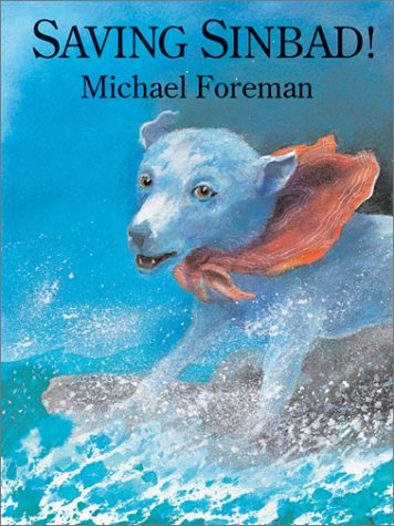 Saving Sinbad! (9781929132348) by Michael Foreman