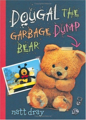 9781929132782: Dougal The Garbage Dump Bear