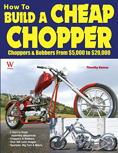 How To Build a Cheap Chopper from $5000, to $20,000