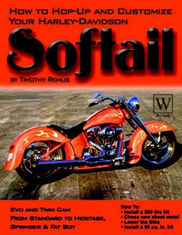 9781929133222: Harley-Davidson Softail: How To Hop-Up & Customize