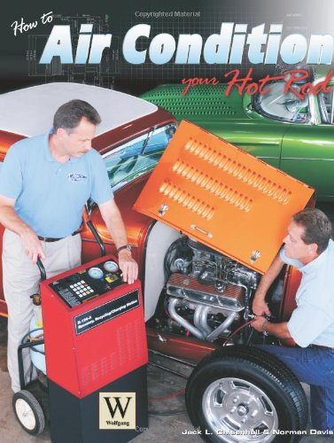 9781929133444: How to Air Condition Your Hot Rod (Hot Rod Basics)