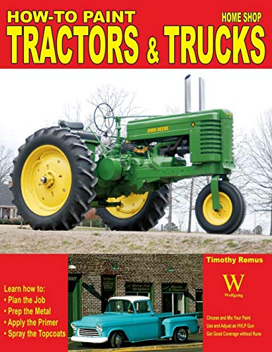 9781929133475: How to Paint Tractors & Trucks (Home Shop)