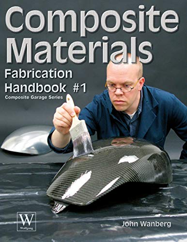 Composite Materials: Fabrication Handbook #1 (Paperback or: Wanberg, John