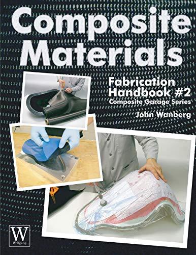 9781929133932: Composite Materials: Fabrication Handbook #2 (Composite Garage)