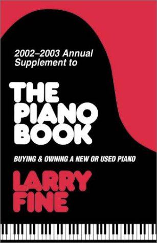 9781929145089: The Piano Book Supplement 2002-2003 (Acoustic & Digital Piano Buyer)