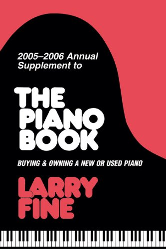 9781929145171: 2005-2006 Annual Supplement to The Piano Book: Buying & Owning a New or Used Piano