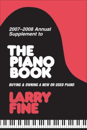 2007-2008 Annual Supplement to The Piano Book: Larry Fine
