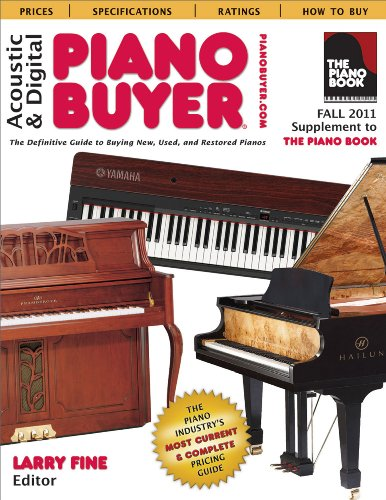 9781929145324: Acoustic & Digital Piano Buyer: Supplement to The Piano Book