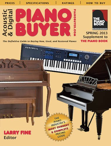 9781929145362: Acoustic and Digital Piano Buyers (Supplement to the Piano Book) (Acoustic & Digital Piano Buyer)