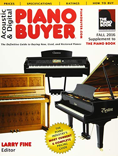 9781929145430: Acoustic & Digital Piano Buyer Fall 2016: Supplement to The Piano Book