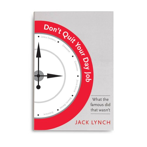Don't Quit Your Day Job: Jack Lynch