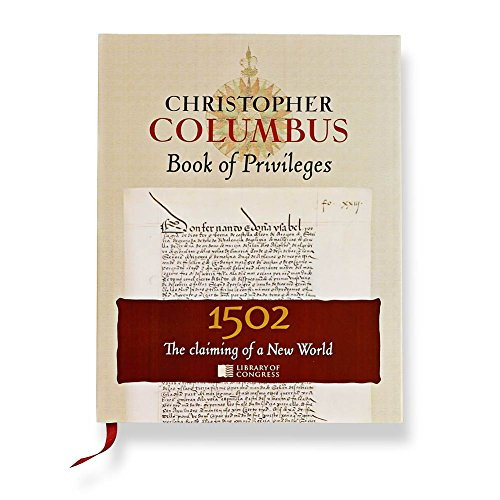 9781929154531: Christopher Columbus Book of Privileges: The Claiming of a New World