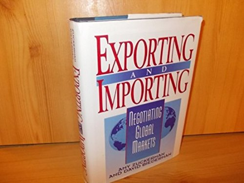 9781929163069: Exporting and Importing: Negotiating Global Markets