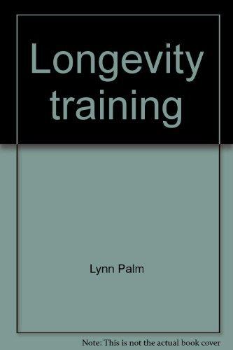 9781929164028: Longevity training