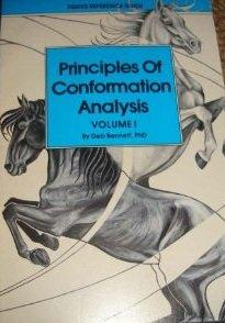 Principles Of Conformation Analysis Volume I (Volume 1) (Volume 1): Deb Bennett PhD
