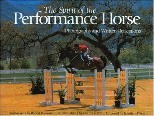 9781929164172: The Spirit of the Performance Horse: Photographs and Written Reflections (Primedia)