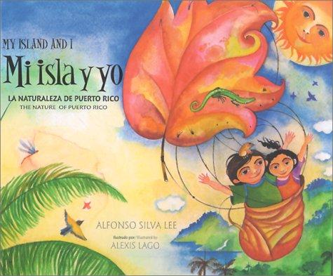 Mi Isla y Yo = My Island: Alfonso Silva Lee