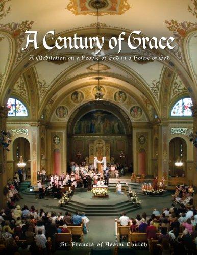 A Century of Grace: A Meditation on: Father Anthony Garibaldi,