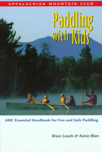 9781929173075: Paddling with Kids: AMC Essential Handbook for Fun and Safe Paddling