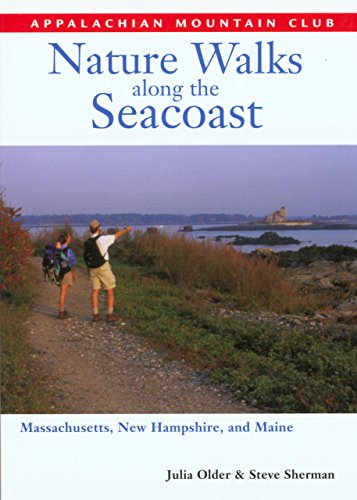 9781929173129: Nature Walks along the Seacoast: Southern Maine, New Hampshire, and Northern Massachusetts