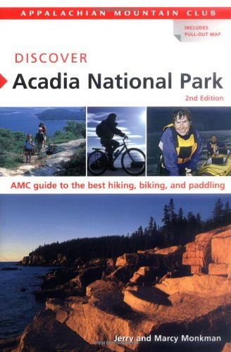 9781929173587: Discover Acadia National Park, 2nd: AMC Guide to the Best Hiking, Biking, and Paddling (AMC Discover Series)