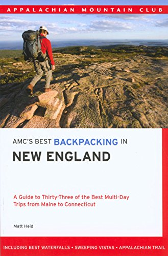 9781929173747: AMC's Best Backpacking in New England