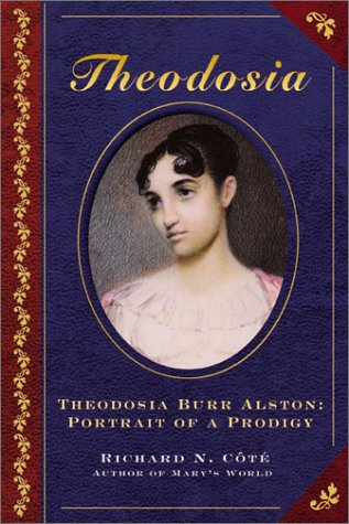 9781929175444: Theodosia Burr Alston: Portrait of a Prodigy