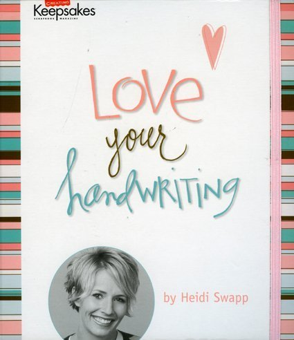 Love Your Handwriting (Creating Keepsakes)