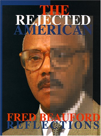 The Rejected American (1929188005) by Beauford, Fred