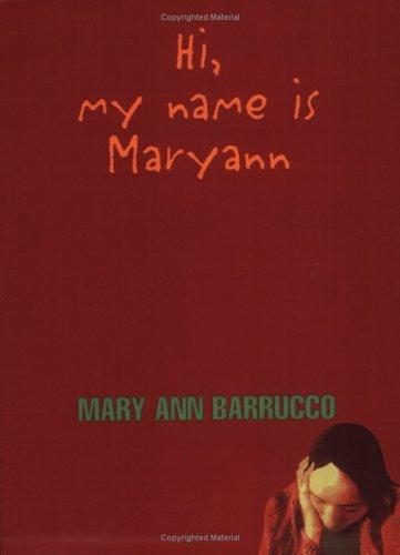 9781929188062: Hi, My Name is Maryann