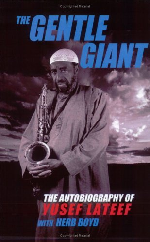 The Gentle Giant (1929188129) by Herb Boyd; Yusef Lateef
