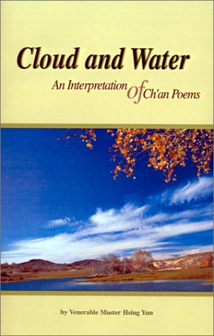 9781929192052: Cloud and Water: An Interpretation of Ch'an Poems