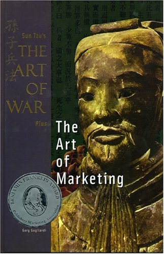 Sun Tzu¿s The Art of War Plus The Art of Marketing (9781929194230) by Tzu, Sun; Gagliardi, Gary