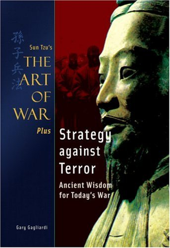 Art of War Plus Strategy Against Terror (9781929194315) by Gary Gagliardi; Sun Tzu