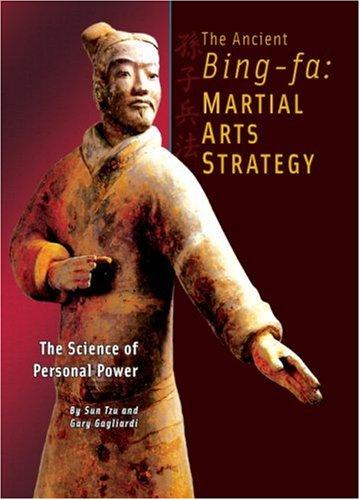 9781929194384: Ancient Bing-fa: Martial Arts Strategy