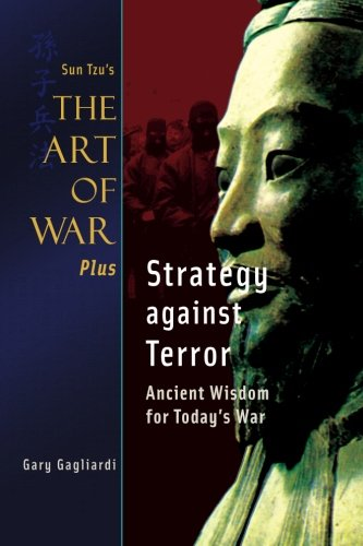 9781929194889: Sun Tzu's Art of War Plus Strategy against Terror: Ancient Wisdom for Today's War