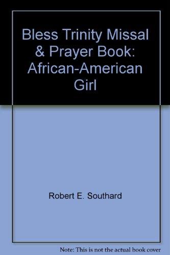 9781929198023: Bless Trinity Missal & Prayer Book: African-American Girl