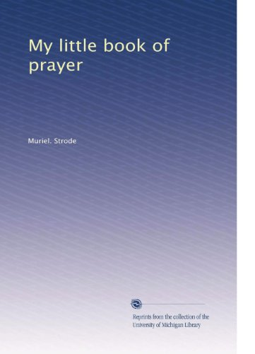 9781929198702: My little book of prayer