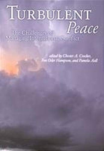9781929223299: Turbulent Peace: The Challenges of Managing International Conflict