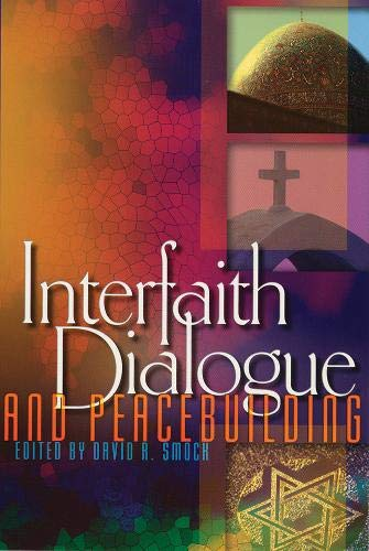 9781929223350: Interfaith Dialogue and Peacebuilding