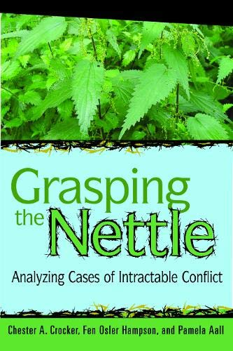 9781929223602: Grasping the Nettle: Analyzing Cases of Intractable Conflict