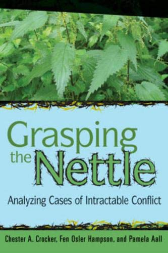 9781929223619: Grasping the Nettle: Analyzing Cases of Intractable Conflict