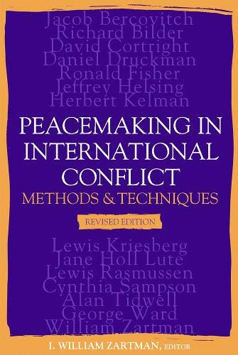9781929223664: Peacemaking in International Conflict: Methods and Techniques