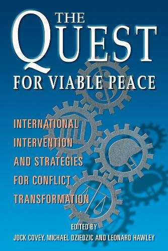 9781929223671: The Quest for Viable Peace: International Intervention and Strategies for Conflict Transformation