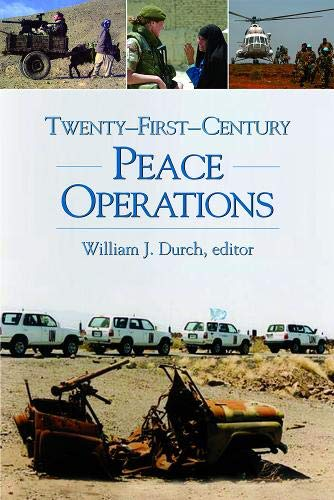 9781929223916: Twenty-First-Century Peace Operations