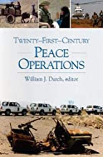 9781929223923: Twenty-First-Century Peace Operations